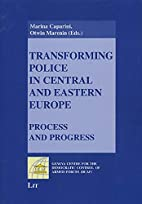 Transforming Police in Central and Eastern…