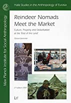 Reindeer nomads meet the market : culture,…