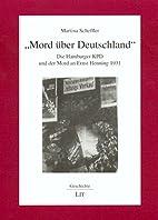 Mord über Deutschland. Die Hamburger…
