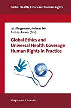 Global ethics and universal health coverage…