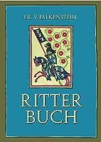 Ritterbuch by Freiherr von Falkenstein