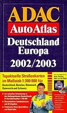Der ADAC AutoAtlas Deutschland Europa…
