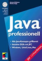 Java professionell, m. CD-ROM by Gerhard…