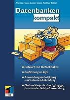 Datenbanken kompakt by A. Heuer