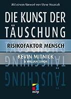 Die Kunst der Täuschung: Risikofaktor…