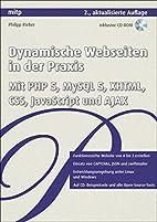 Dynamische Webseiten in der Praxis: PHP,…