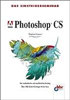 Das Einsteigerseminar Adobe Photoshop CS.…