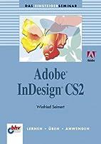 Das Einsteigerseminar Adobe InDesign 1.5…