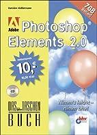 Adobe Photoshop Elements 2.0, m. CD-ROM. Das…