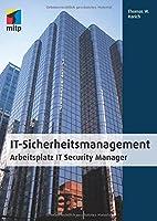 IT Sicherheitsmanagement: Arbeitsplatz IT…