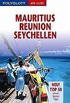 Mauritius, Reunion, Seychellen. Polyglott…