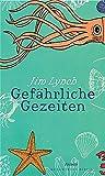 Jim Lynch: Gefährliche Gezeiten. Bloomsbury Berlin