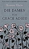 Susanna Clarke: Die Damen von Grace Adieu. Bloomsbury Berlin