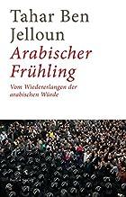 Arabischer Frühling: Vom Wiedererlangen…