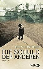 Die Schuld der anderen: Roman by Gila…
