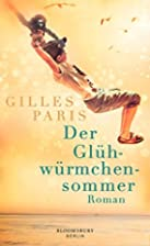 Der Glühwürmchensommer by Gilles Paris