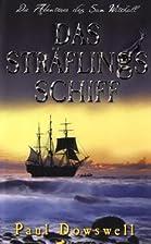Das Sträflingsschiff: Die Abenteuer des…