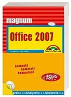 Office 2007 Magnum: Kompakt, komplett,…