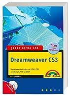 Jetzt lerne ich Dreamweaver CS3 by Helma…