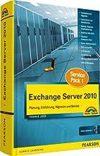 Exchange Server 2010 Kompendium: Planung,…