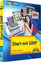 Start mit GIMP: Sehen und Können (Bild für…