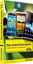 Dein Android Smartphone: Einfach alles…
