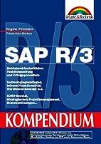 SAP R/3 Kompendium. Betriebswirtschaftlicher…