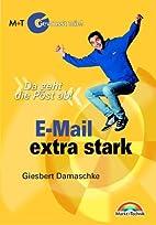 E-Mail extra stark - Gewusst wie! . Da geht…