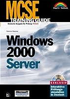 MCSE Training Guide Windows 2000 Server .…