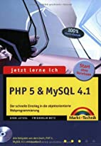 Jetzt lerne ich PHP 5 und MySQL 4.1: Der…