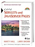 Brown, Larry: Core Servlets und Java Server Pages.