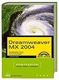 Schmidt, Paul: Dreamweaver MX 2004 Kompendium.
