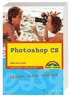 Photoshop CS Bilder vom Feinsten by Tobias…