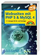 Webseiten mit PHP 5 und MySQL 4. 111…