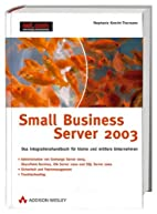 Small Business Server 2003, m. CD-ROM.…