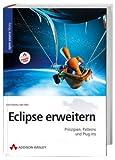 Kent Beck: Eclipse erweitern. Open Source Library