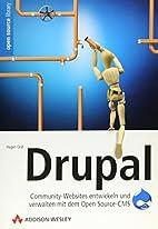 Drupal. Community-Websites entwickeln und…