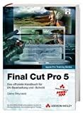 Diana Weynand: Final Cut Pro 5, m. DVD-ROM
