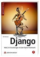 Django: Web 2.0 Entwicklungen mit dem…