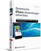 Dynamische iPhone-Anwendungen entwickeln -…