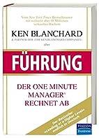 Ken Blanchard über Führung: Der One Minute…