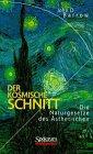 Barrow, John D.: Der kosmische Schnitt - Die Naturgesetze des Ästhetischen (German Edition)