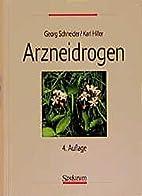 Schneider - Arzneidrogen by Theo. Dingermann