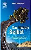 Jochen Brandtstädter: Das flexible Selbst