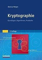 Kryptographie: Grundlagen, Algorithmen,…