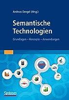 Semantische Technologien: Grundlagen.…