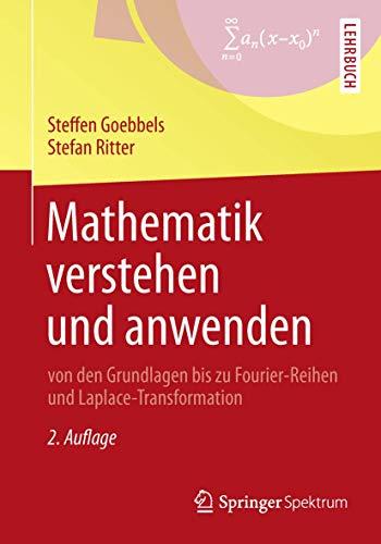 mathematik-verstehen-und-anwenden-von-den-grundlagen-bis-zu-fourier-reihen-und-laplace-transformation