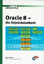 Oracle 8 - die Objektdatenbank by Stefan…