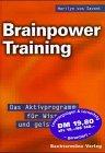 Marilyn vos Savant: Brainpower Training - Das Aktivprogramm für Wissen und geistige Fitness