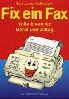 Fix ein Fax by Eva M. Kallemann